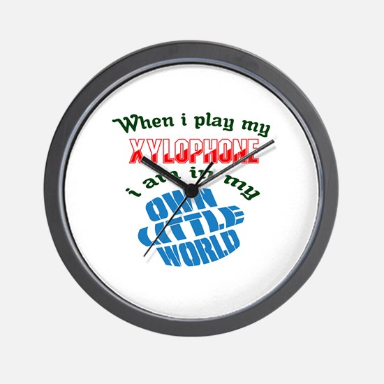 When i play my Xylophone I'm in my own Wall Clock