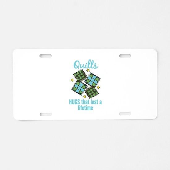 Quilts Last A Lifetime Aluminum License Plate