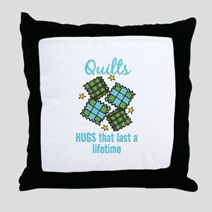 Quilts Last A Lifetime Throw Pillow