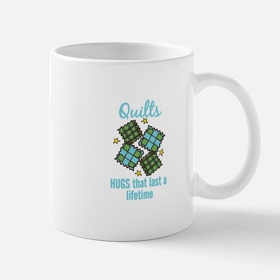 Quilts Last A Lifetime Mugs