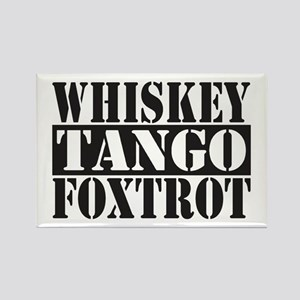 Whiskey Tango Foxtrot Magnets