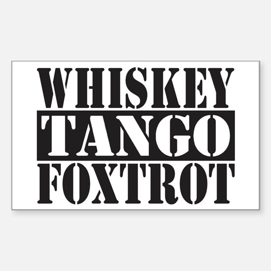 Whiskey Tango Foxtrot Decal