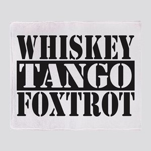 Whiskey Tango Foxtrot Throw Blanket