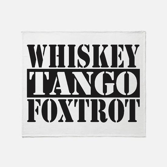 Whiskey Tango Foxtrot Throw Blanket