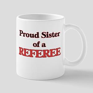Proud Sister of a Referee Mugs