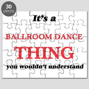 It's a Ballroom Dance thing, you wouldn Puzzle