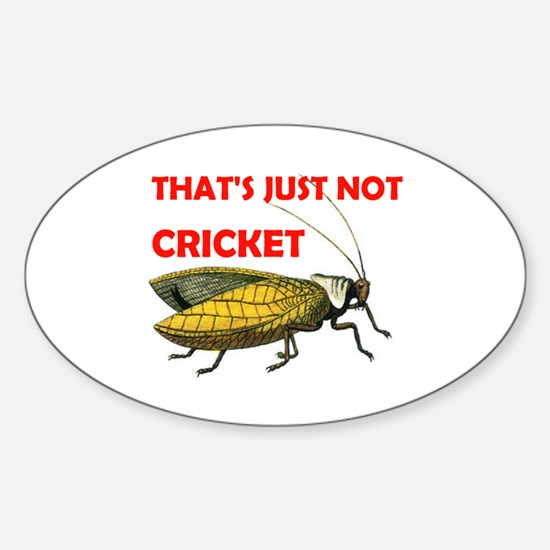 NOT CRICKET Oval Decal