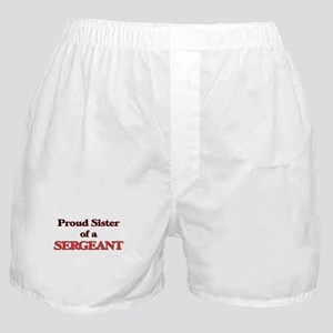 Proud Sister of a Sergeant Boxer Shorts