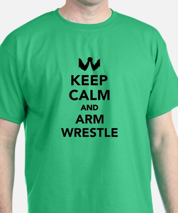 Keep calm and arm wrestle T-Shirt