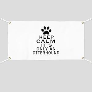 Otterhound Keep Calm Designs Banner