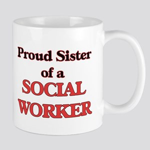 Proud Sister of a Social Worker Mugs