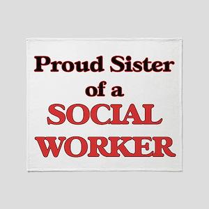 Proud Sister of a Social Worker Throw Blanket