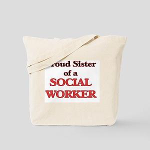 Proud Sister of a Social Worker Tote Bag