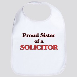 Proud Sister of a Solicitor Bib
