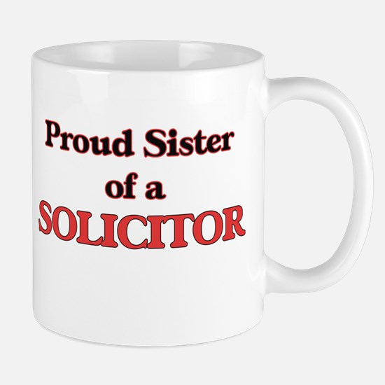 Proud Sister of a Solicitor Mugs