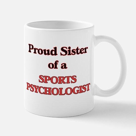 Proud Sister of a Sports Psychologist Mugs