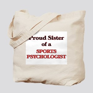 Proud Sister of a Sports Psychologist Tote Bag