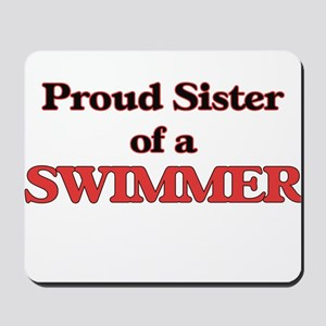 Proud Sister of a Swimmer Mousepad