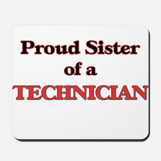 Proud Sister of a Technician Mousepad