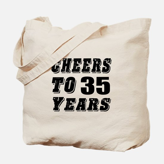 Cheers To 35 Tote Bag