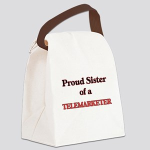 Proud Sister of a Telemarketer Canvas Lunch Bag