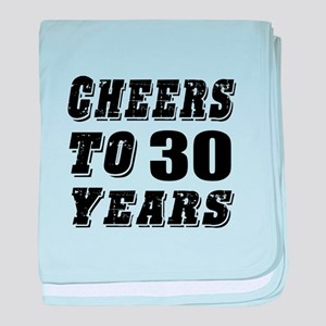 Cheers To 30 baby blanket