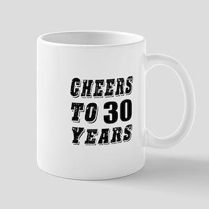 Cheers To 30 Mug