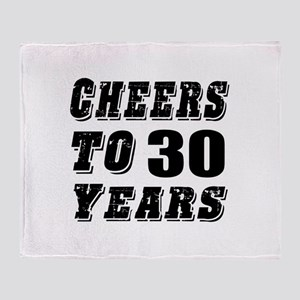Cheers To 30 Throw Blanket