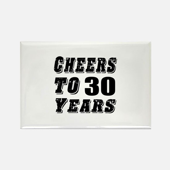 Cheers To 30 Rectangle Magnet