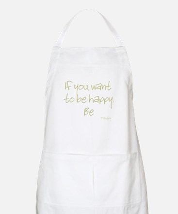 If you want to be happy, be BBQ Apron