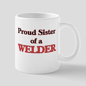 Proud Sister of a Welder Mugs