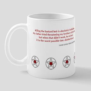 Bastard Heir Quote Mugs