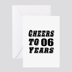 Cheers To 06 Greeting Card