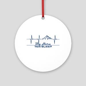Big Horn - Ten Sleep - Wyoming Round Ornament