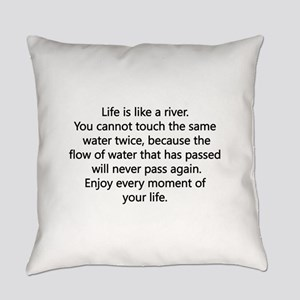 Life Is Like A River Everyday Pillow