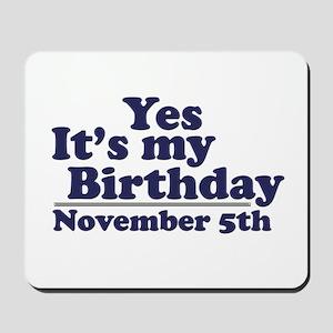 November 5th Birthday Mousepad
