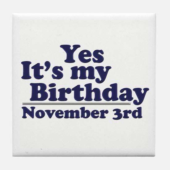 November 3rd Birthday Tile Coaster