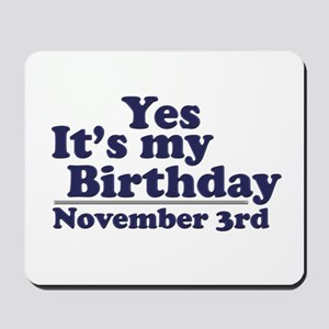 November 3rd Birthday Mousepad