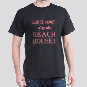 LIFE IS SHORT. T-Shirt