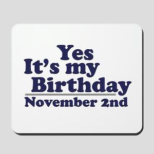 November 2nd Birthday Mousepad