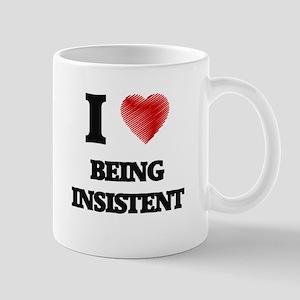 insistent Mugs