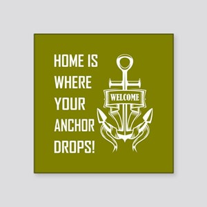 HOME IS WHERE... Sticker