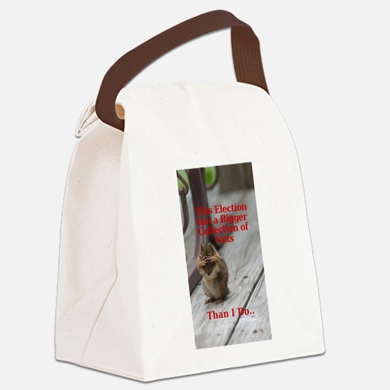 Election has bunch of nuts Canvas Lunch Bag