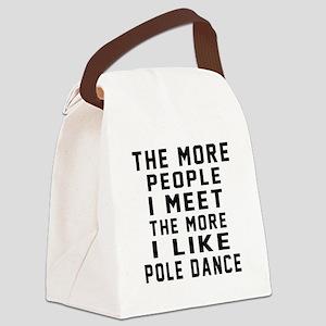 I Like Pole Dance Canvas Lunch Bag