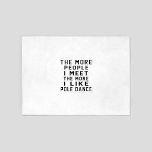 I Like Pole Dance 5'x7'Area Rug