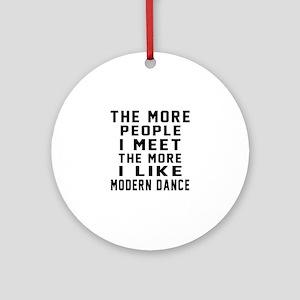 I Like Modern Dance Round Ornament