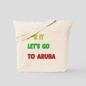 Let's go to Aruba Tote Bag