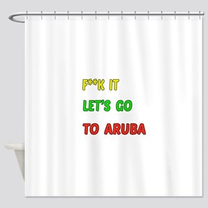 Let's go to Aruba Shower Curtain