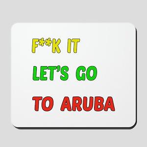 Let's go to Aruba Mousepad