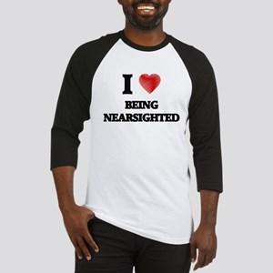 being nearsighted Baseball Jersey